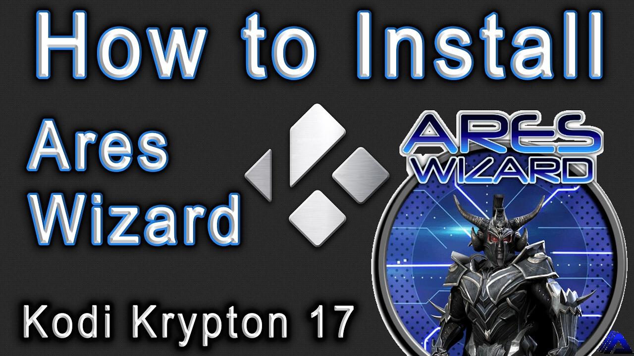 How to Install Ares Wizard on Kodi Krypton 17.3